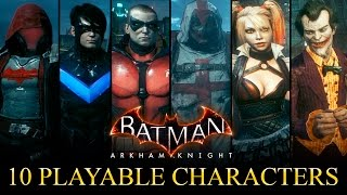 Batman Arkham Knight - 10 Playable Characters Mod (Free Roam) Red Hood, Azrael, Robin, Joker etc