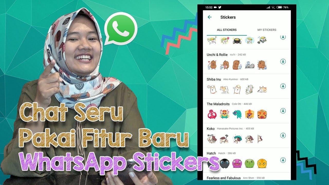 Yuk Bikin Stiker Whatsapp Keren Pakai Foto Kamu Sendiri Mudah