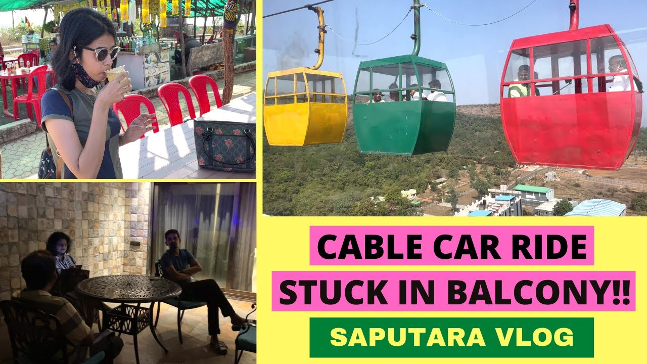 Saputara Vlog | Stuck In Balcony!! | Cable Car Ride | MUST VISIT LOCATIONS | Part 2 | 2021