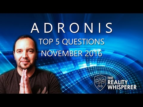 Adronis - Top 5 Questions - November 2016