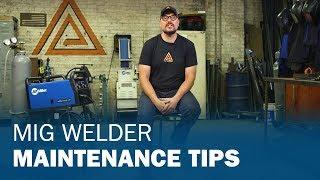 MIG Welder Maintenance Tips