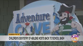 Children's Dentistry of Abilene hosts Back to School Bash at Adventure Cove