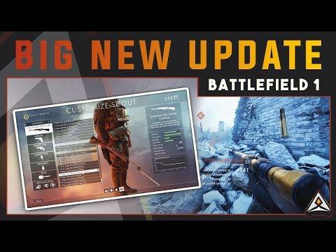 BIG Update - Battlefield 1 (New Weapons, Variants And Nerfs)