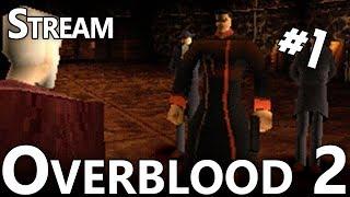 Overblood 2 #1 - Stream