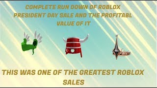 ALL LIMITEDS RUNDOWN OF THE ROBLOX PRESIDENT DAY SALE 2019! REALLY AMAZING SALE!