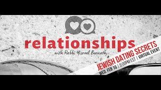 Jewish Dating Secrets | A Relationships Workshop with Rabbi Bernath