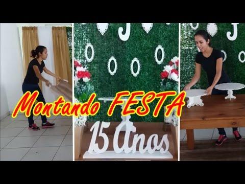 Montando Festa de 15 ANOS #decorandofestacomigo