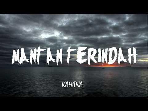 Kahitna - Mantan Terindah (Lirik)