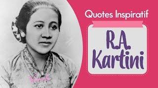 Download Video 8 Kutipan Inspiratif R.A. Kartini, Cerdas - Berwawasan Terbuka dan Merdeka MP3 3GP MP4