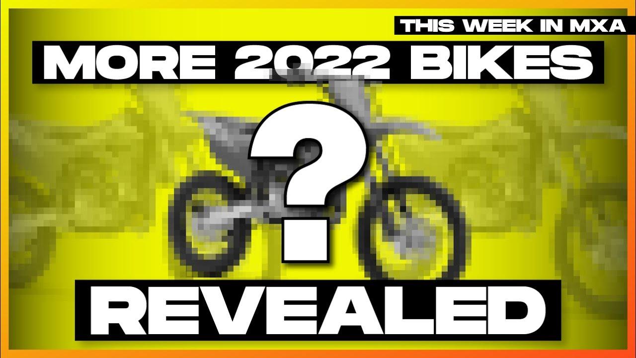 2022 Motocross Bikes First Look! - This Week in MXA Episode 25