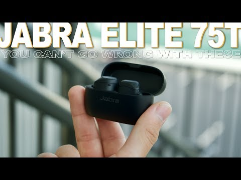 Jabra Elite 75T Review - You Can't Go Wrong With These