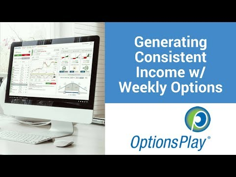 How to Generate Consistent Income w/ Weekly Options