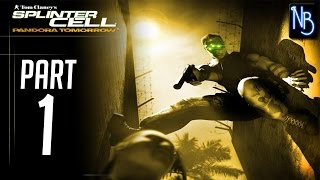 Splinter Cell Pandora Tomorrow Walkthrough Part 1 No Commentary