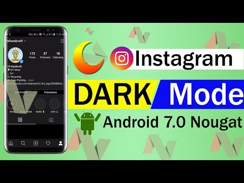 How To Instagram Dark Mode Android 7.0 Nougat
