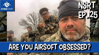 "Airsoft ""Not So Round Table"" - Ep.125 - Are you Airsoft Obsessed? - Airsoft Evike.com"