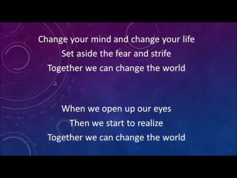 Together we can change the world karaoke