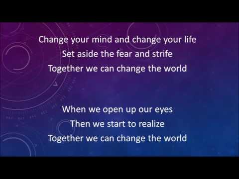 Together we can change the world karaoke