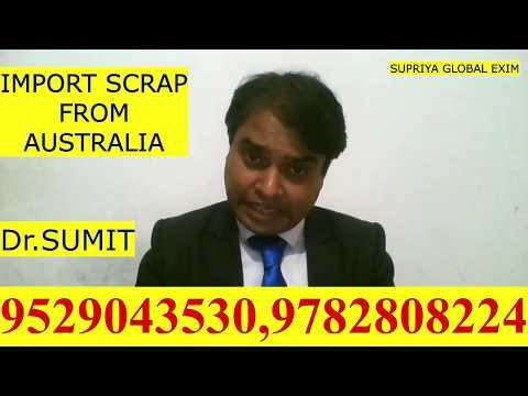 IMPORT  SCRAP FROM AUSTRALIA