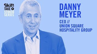 Union Square Hospitality Group's CEO Danny Meyer at Skift Take Studio