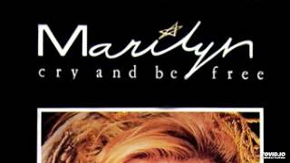 Marilyn - Cry And Be Free (2015 Lee Lee Remix)