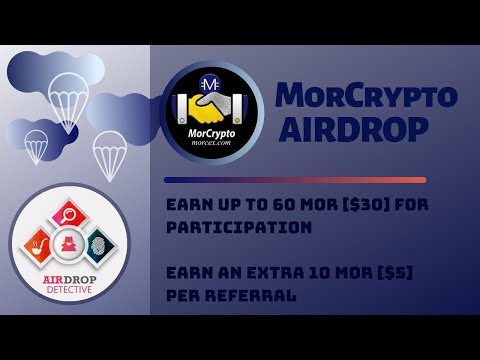 MorCrypto Airdrop | Up To 60 MOR [$30] And 10 MOR [$5] Per Referral