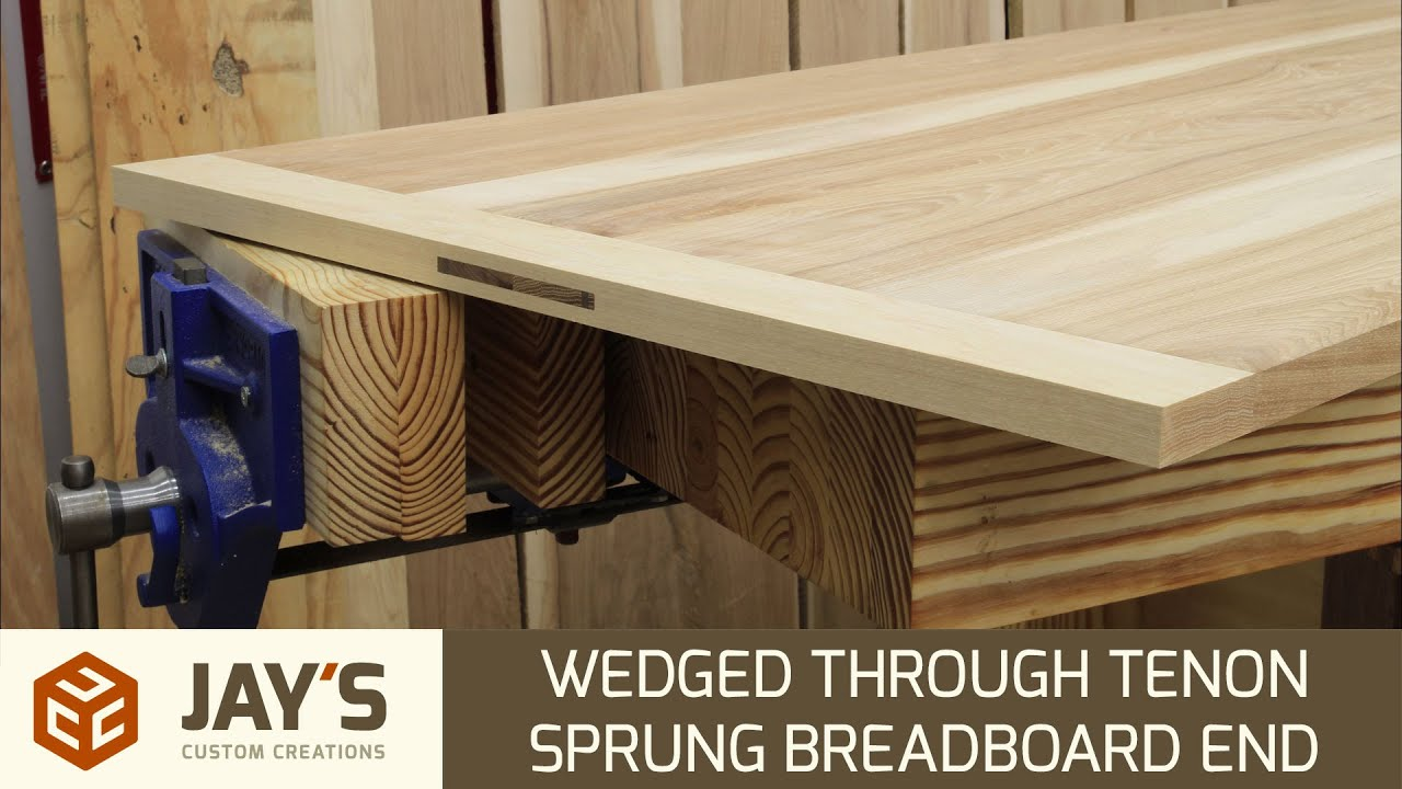 Wedged Through Mortise And Tenon Sprung Breadboard End   239   YouTube