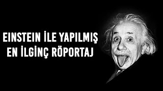 Albert Einstein İçin Yaşamın Anlamı Neydi?