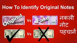 How to Identify Original Notes | How to identify Fake Notes | Fake vs Original Notes