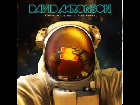 David Aaronson   You've Made Me So Very Happy