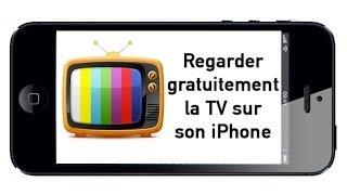 Regarder gratuitement la TV sur son iPhone - TV HD en direct