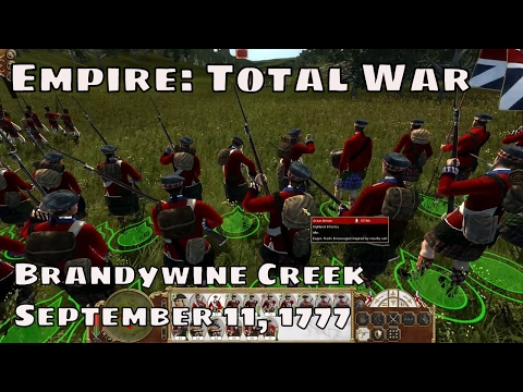BATTLE OF BRANDYWINE CREEK - Empire Total War Historical Battle