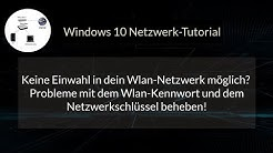 Probleme bei der Einwahl ins Wlan-Netzwerk mit Wlan Kennwort und Netzwerkschlüssel vermeiden