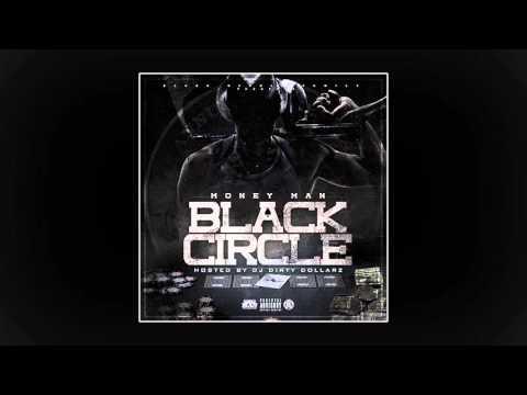 Money Man - Black Circle (Full Mixtape)