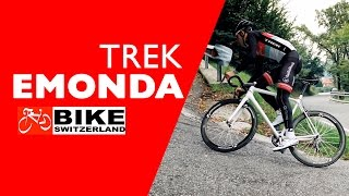 Trek Emonda Features with Bike Switzerland