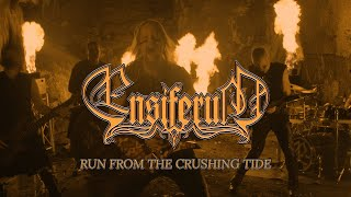 Ensiferum – Run from the Crushing Tide (OFFICIAL VIDEO)