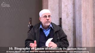 10. Biography of Imam al-Shafi