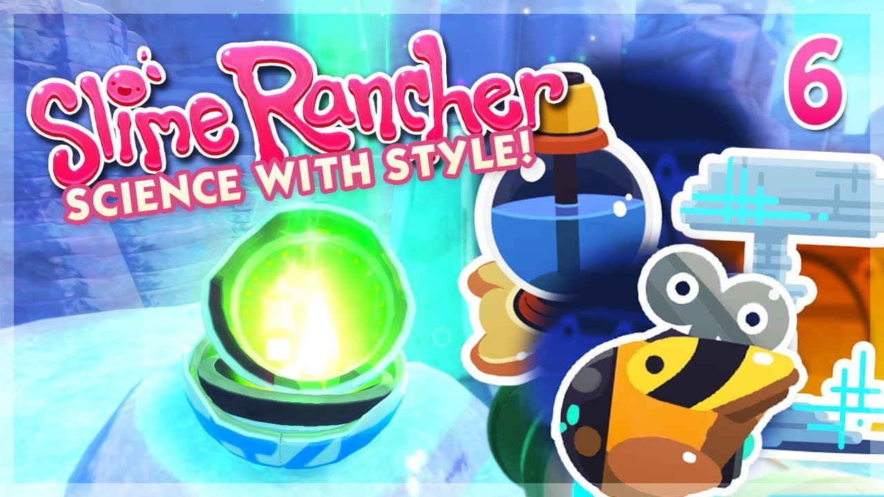 Gadgets from the Glitches! | Slime Rancher Let's Play • Science with Style!  - Episode 6
