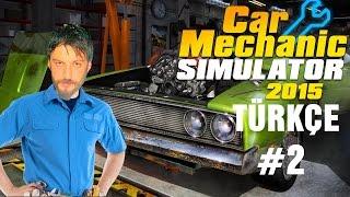 Car Mechanic Simulator 2015 Türkçe | Sıkı Çalışma | Bölüm 2