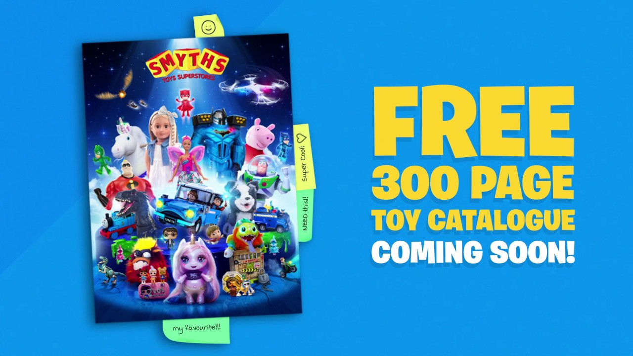 Smyths Toys 2018 Toy Catalogue Coming Soon Youtube