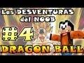 Minecraft | Las DESVENTURAS del NOOB #4 | Dragon Ball Z ¡Como ser un Super Sayayin!