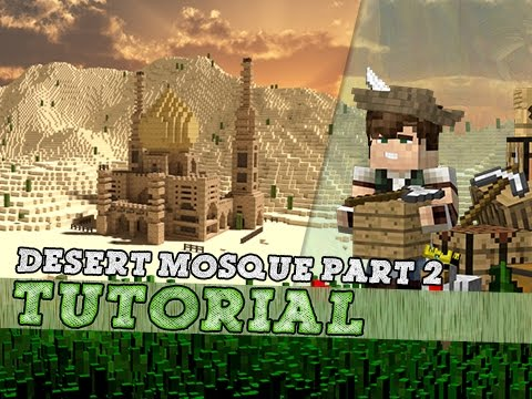 Minecraft Tutorial: Arabic Desert Style Mosque! Part 2/2