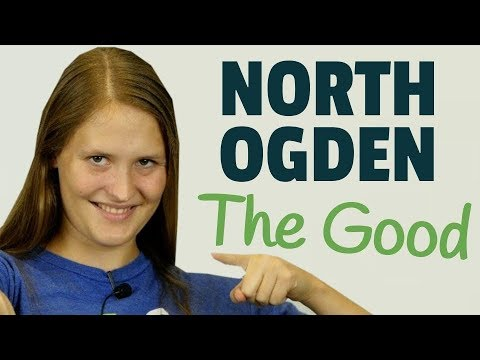 Top 10 reasons to move to North Ogden, UT