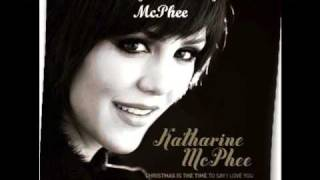 Who Would Imagine A King- Katharine McPhee