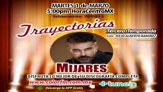 ESPECIAL TRAYECTORIAS  MIJARES