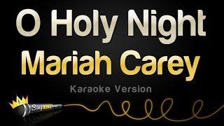 Baixar Mariah Carey - O Holy Night (Karaoke Version)