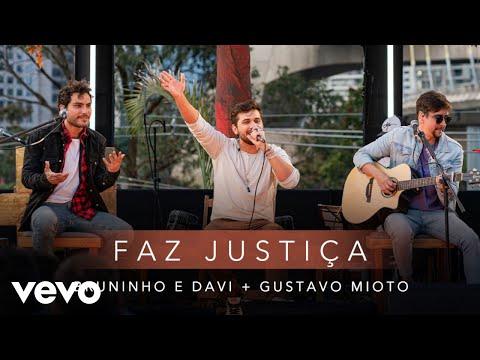 Bruninho & Davi, Gustavo Mioto – Faz Justiça