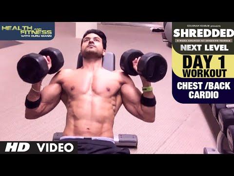 Day- 1 Chest /Back/ Cardio Workout || SHREDDED NEXT LEVEL by Guru Mann ||
