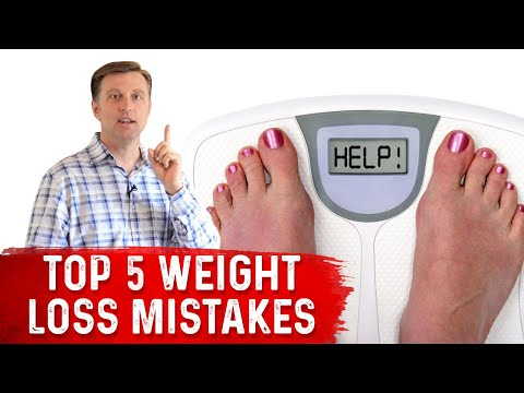 Top 5 Weight Loss Mistakes - Dr. Berg