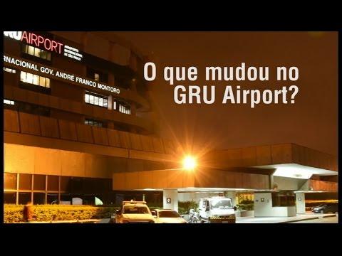 O que mudou no GRU Airport