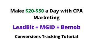 how to set up conversion tracking for leadbit and mgid with bemob tracker